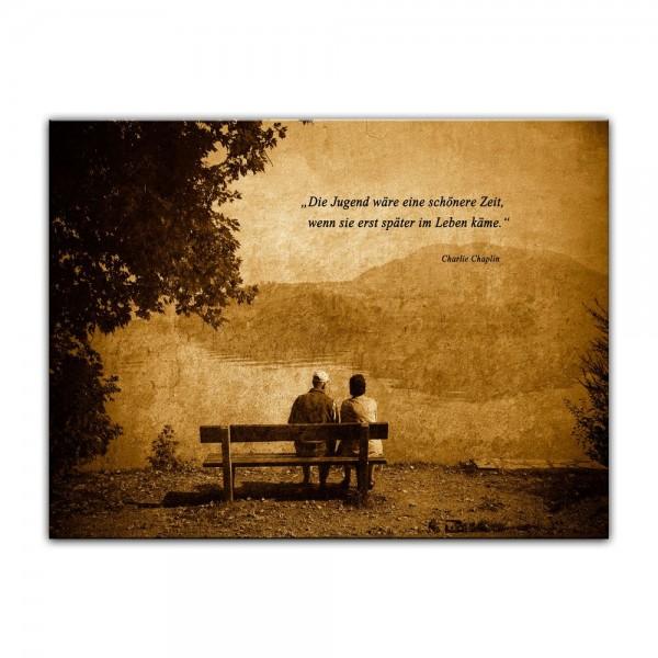 Leinwandbild mit Zitat - Die Jugend wäre eine schönere Zeit, wenn sie erst später im Leben käme. (Ch