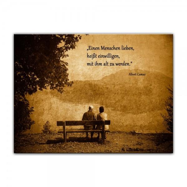 Leinwandbild mit Zitat - Einen Menschen lieben, heißt einwilligen, mit ihm alt zu werden. (Albert Ca