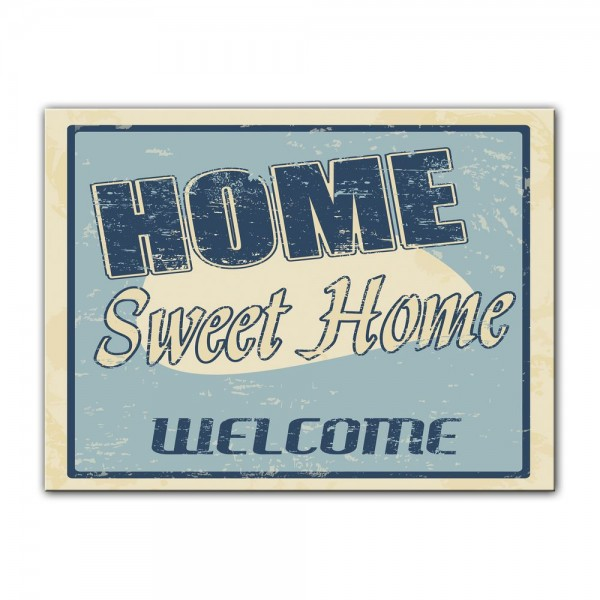 Leinwandbild - Home sweet Home