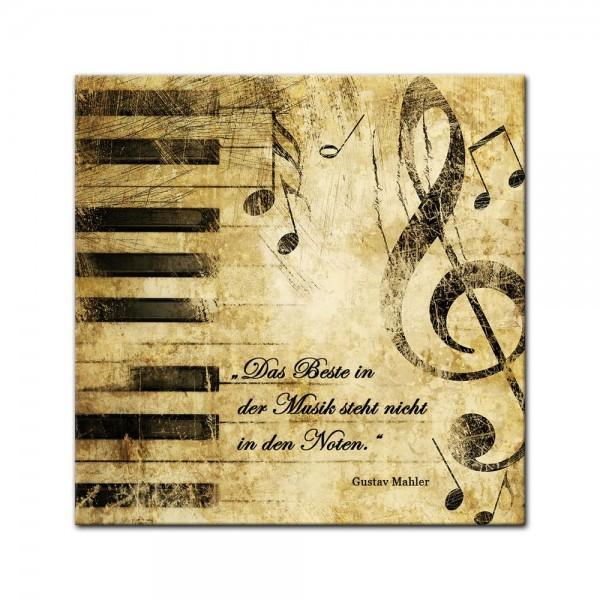 Leinwandbild mit Zitat - Das Beste in der Musik steht nicht in den Noten. (Gustav Mahler)